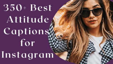 Photo of 350+ Best Attitude Captions for Instagram