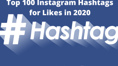 Photo of Top 100 Instagram Hashtags for Likes 2021