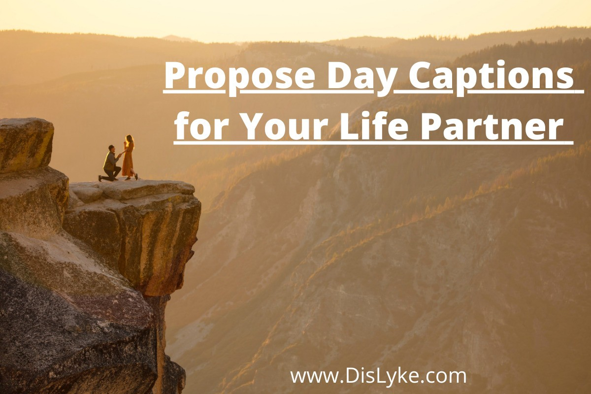 propose day captions for girlfriend