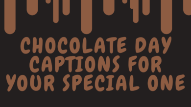 Photo of 180+ Happy Chocolate Day Captions for Your Special Ones