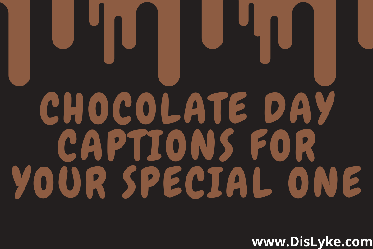 chocolate day captions for instagram