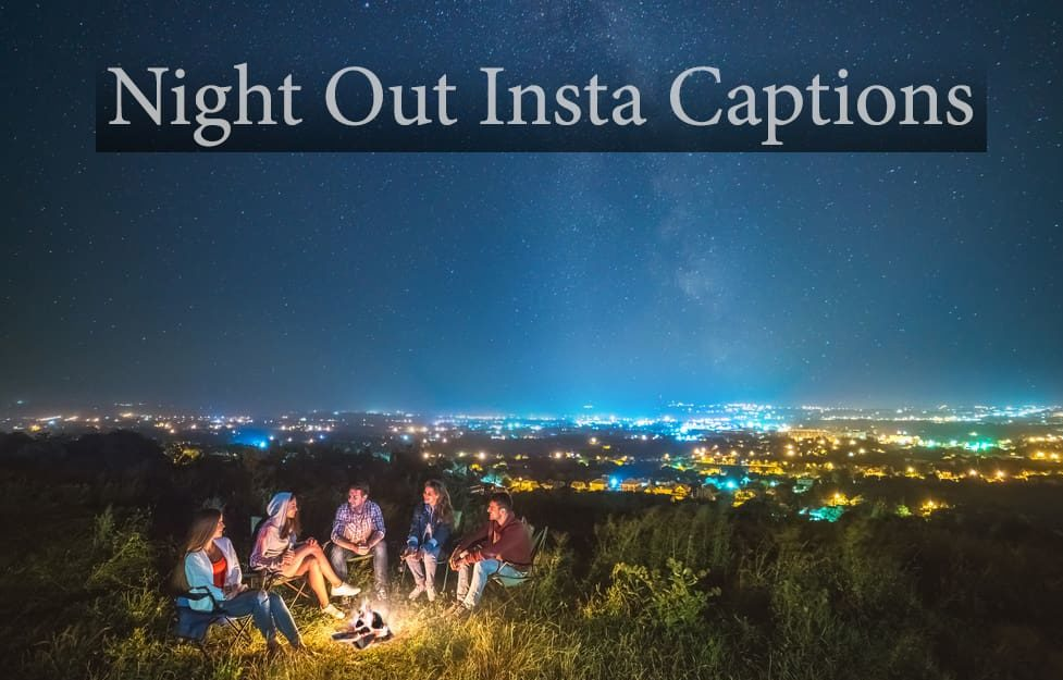 Night party Captions for Instagram