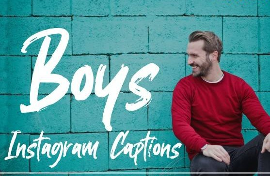 Photo of 500+ Instagram Captions for Boys – Cool, Funny, Quotes, Short in 2021